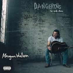 Dangerous - The Double Album - Morgan Wallen