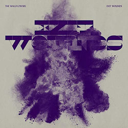 Exit Wounds - Wallflowers