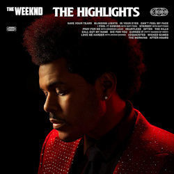 The Highlights - Weeknd