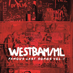 Famous Last Songs Vol. 1 - {Westbam}-ML