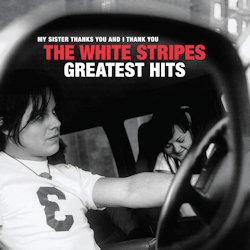Greatest Hits - White Stripes