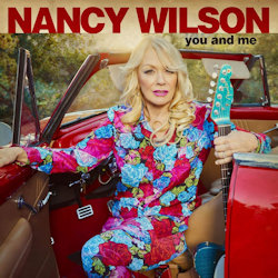 You And Me. - Nancy Wilson