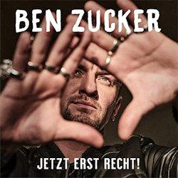 Jetzt erst recht! - Ben Zucker
